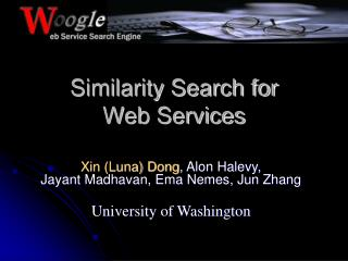 Similarity Search for  Web Services