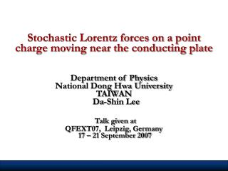 Stochastic Lorentz forces on a point charge moving near the conducting plate