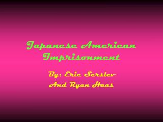 Japanese American Imprisonment