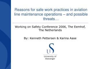 Reasons for safe work practices in aviation line maintenance operations – and possible threats…
