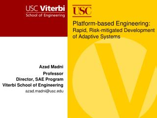Platform-based Engineering: Rapid, Risk-mitigated Development of Adaptive Systems