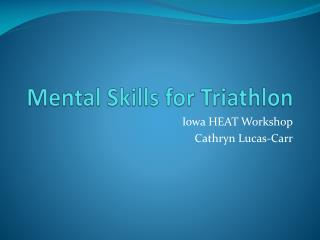 Mental Skills for Triathlon