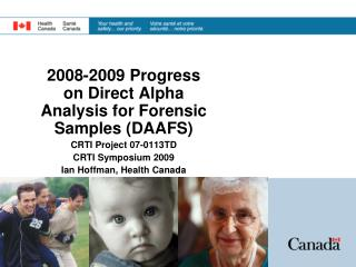 2008-2009 Progress on Direct Alpha Analysis for Forensic Samples (DAAFS) CRTI Project 07-0113TD