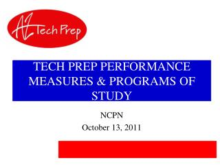 TECH PREP PERFORMANCE MEASURES & PROGRAMS OF STUDY