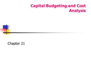 Capital Budgeting and Cost Analysis