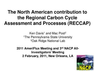 The North American contribution to the Regional Carbon Cycle Assessment and Processes (RECCAP)