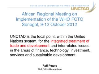 African Regional Meeting on Implementation of the WHO FCTC Senegal, 9-12 October 2012