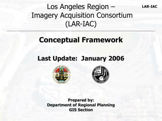 Los Angeles Region –  Imagery Acquisition Consortium (LAR-IAC)