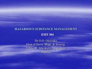 HAZARDOUS SUBSTANCE MANAGEMENT