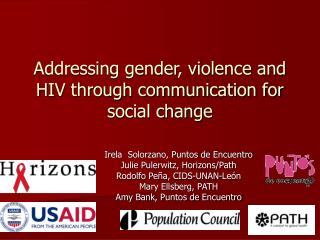 Addressing gender, violence and HIV through communication for social change
