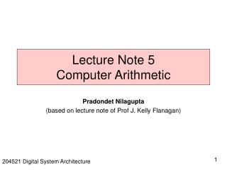 Lecture Note 5 Computer Arithmetic