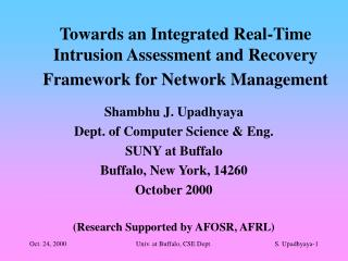 Towards an Integrated Real-Time Intrusion Assessment and Recovery Framework for Network Management
