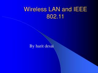 Wireless LAN and IEEE 802.11