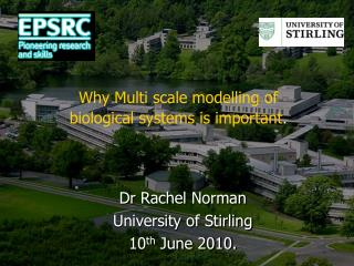 Dr Rachel Norman University of Stirling 10 th  June 2010.