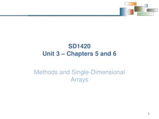 SD1420 Unit 3 – Chapters 5 and 6