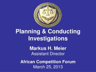 Planning & Conducting Investigations