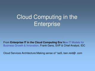 Cloud Computing in the Enterprise