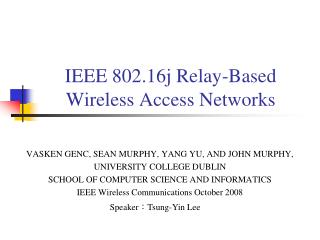 IEEE 802.16j Relay-Based Wireless Access Networks