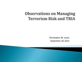 Observations on Managing Terrorism Risk and TRIA