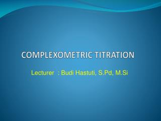 COMPLEXOMETRIC TITRATION