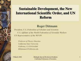 Sustainable Development, the New International Scientific Order, and UN Reform