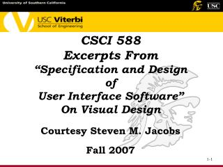 "CSCI 588 Excerpts From  ""Specification and Design  of  User Interface Software"" On Visual Design"