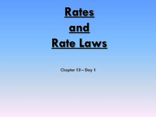Rates and Rate Laws