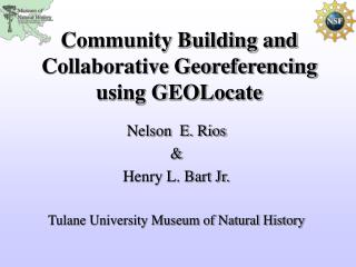 Community Building and Collaborative Georeferencing using GEOLocate