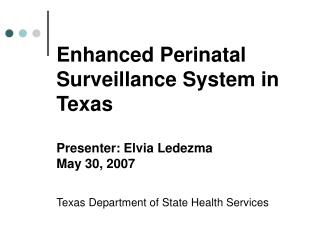 Enhanced Perinatal Surveillance (EPS)