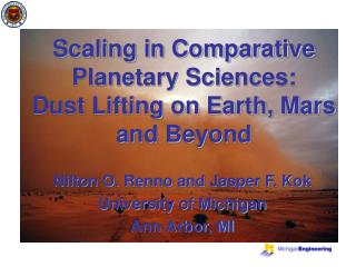Scaling in Comparative Planetary Sciences:  Dust Lifting on Earth, Mars and Beyond
