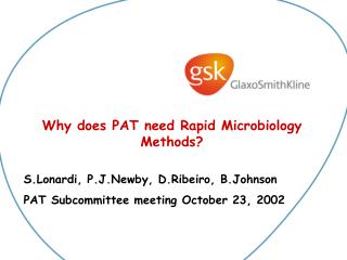 Why does PAT need Rapid Microbiology   Methods