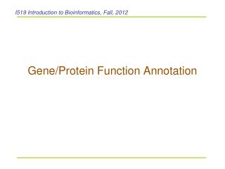 Gene/Protein Function Annotation