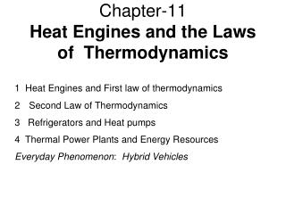 Chapter-11  Heat Engines and the Laws of  Thermodynamics
