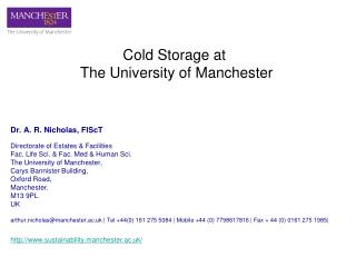 Cold Storage at  The University of Manchester