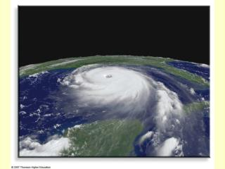 Tropical Cyclones , Hurricanes, and Typhoons