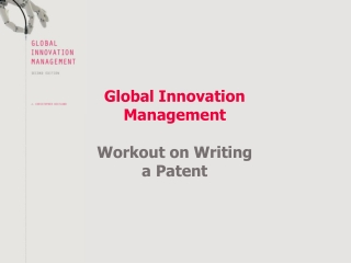 Global Innovation Management Workout on Writing a Patent