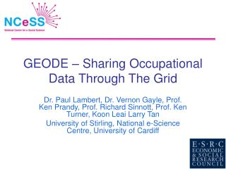 GEODE – Sharing Occupational Data Through The Grid