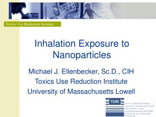 Inhalation Exposure to Nanoparticles