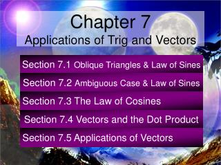 Section 7.1  Oblique Triangles & Law of Sines