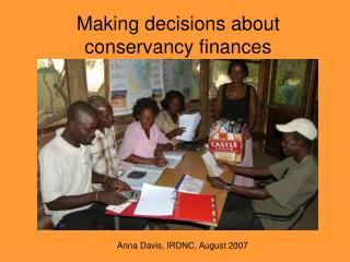 Making decisions about conservancy finances