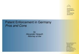 Patent Enforcement in Germany Pros and Cons by  Alexander Harguth Attorney at law