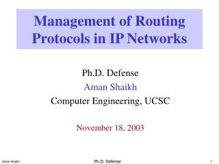 Management of Routing Protocols in IP Networks