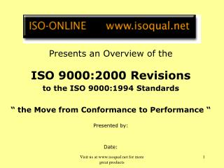 "Presents an Overview of the  ISO 9000:2000 Revisions to the ISO 9000:1994 Standards "" the Move from Conformance to Per"