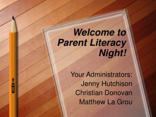 Welcome to Parent Literacy Night!