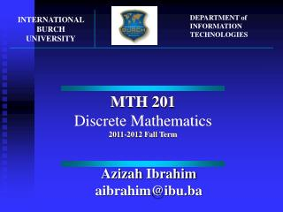 MTH 201 Discrete Mathematics 201 1 -201 2 Fall Term