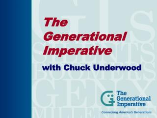 The  Generational Imperative with Chuck Underwood