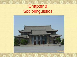 Chapter 8 Sociolinguistics