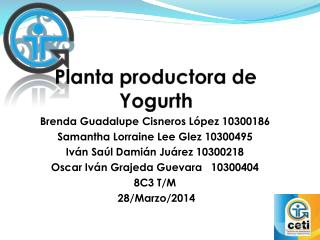 Planta productora de  Yogurth
