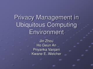 Privacy Management in Ubiquitous Computing Environment