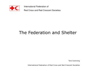 Tore Svenning International Federation of Red Cross and Red Crescent Societies